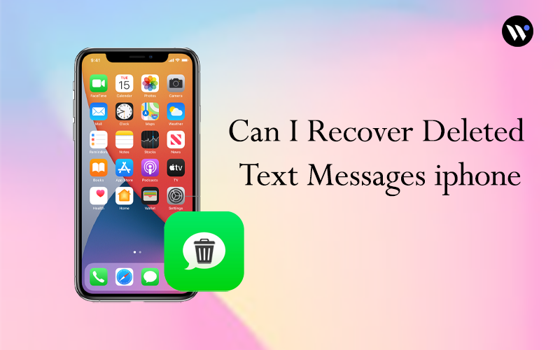 Can I recover deleted text messages iphone