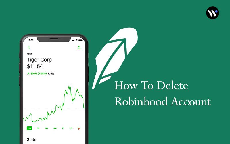 How to Delete Robinhood Account   Close Robinhood Account - Waredot